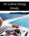 No Calorie Energy Drinks PowerPoint PPT Presentation
