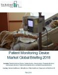 Patient Monitoring Devices Market Global Briefing 2018 PowerPoint PPT Presentation