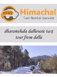 dharamshala dalhousie taxi tour from delhi PowerPoint PPT Presentation