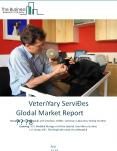 Veterinary Services Global Market Report 2018 PowerPoint PPT Presentation