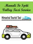 Manali To Spiti Valley Taxi Service PowerPoint PPT Presentation