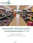 Supermarkets And Hypermarkets Global Market Report 2018 PowerPoint PPT Presentation