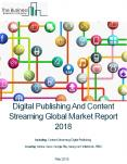 Digital Publishing And Content Streaming Global Market Report 2018 PowerPoint PPT Presentation