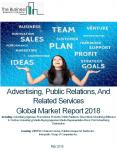 Advertising, Public Relations, And Related Services Global Market Report 2018 PowerPoint PPT Presentation
