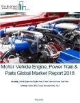 Motor Vehicle Engine, Power Train And Parts Global Market Report 2018 PowerPoint PPT Presentation