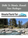 Delhi To Shimla Manali Tour Packages PowerPoint PPT Presentation