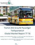 Transit And Ground Passenger Transportation Global Market Report 2018 PowerPoint PPT Presentation