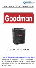 Goodman 5 Ton 16 Seer Air Conditioner Condenser W R410A Refrigerant at The Furnace Outlet