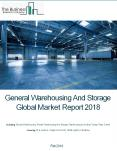 General Warehousing And Storage Global Market Report 2018 PowerPoint PPT Presentation