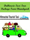 Dalhousie Taxi Tour Package From Chandigarh PowerPoint PPT Presentation