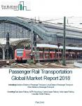 Passenger Rail Transportation Global Market Report 2018