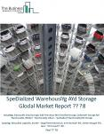 Specialized Warehousing And Storage Global Market Report 2018 PowerPoint PPT Presentation