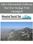Select Dharamshala Dalhousie Taxi Tour Package From Chandigarh PowerPoint PPT Presentation