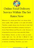 Online Food Delivery Service Within The Set Rates Now PowerPoint PPT Presentation