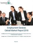 Employment Services Global Market Report 2018 PowerPoint PPT Presentation