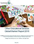 Other Educational Services Global Market Report 2018 PowerPoint PPT Presentation