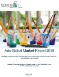 Arts Global Market Report 2018 PowerPoint PPT Presentation
