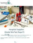 Hospital Supplies Global Market Report 2018 PowerPoint PPT Presentation