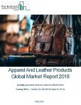 Apparel And Leather Products Global Market Report 2018 PowerPoint PPT Presentation
