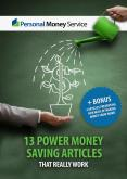 13 Power Money Saving Articles from Personal Money Service PowerPoint PPT Presentation