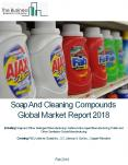 Soap And Cleaning Compounds Global Market Report 2018 PowerPoint PPT Presentation
