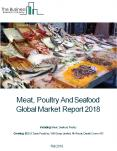 Meat, Poultry And Seafood Global Market Report 2018 PowerPoint PPT Presentation