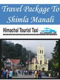 Travel Package To Shimla Manali PowerPoint PPT Presentation
