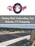 Paving And Sealcoating San Antonio,TX Company PowerPoint PPT Presentation
