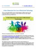 A New Dimension Use Case of Blockchain Technology PowerPoint PPT Presentation