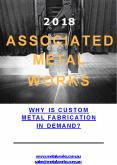 Why is custom metal fabrication in demand? PowerPoint PPT Presentation