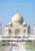 Golden Triangle Tour- Best Way to Explore History of India PowerPoint PPT Presentation