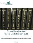 Criminal Law Practices Global Market Report 2018 PowerPoint PPT Presentation