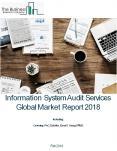 Information System Audit Services Global Market Report 2018 PowerPoint PPT Presentation