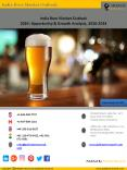 India Beer Market Outlook  2024: Opportunity & Growth Analysis, 2016-2024