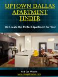 Uptown Dallas Apartment Finder PowerPoint PPT Presentation