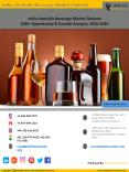 India Alcoholic Beverage Market Outlook  2024: Opportunity & Growth Analysis, 2016-2024