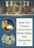 Cryptocurrencies V/S Fiat Currencies - Published By EVONAX