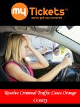 Resolve Criminal Traffic Cases Orange County PowerPoint PPT Presentation