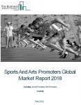 Sports And Arts Promoters Global Market Report 2018 PowerPoint PPT Presentation