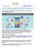 4 Advanced Enterprise Mobile App trends For Your Business PowerPoint PPT Presentation