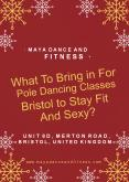 What To Bring in For Pole Dancing Classes Bristol to Stay Fit And Sexy? (2) PowerPoint PPT Presentation