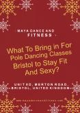 What To Bring in For Pole Dancing Classes Bristol to Stay Fit And Sexy? PowerPoint PPT Presentation