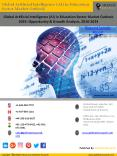 AI in Education Market Analysis & Industry Forecast 2016-2024 PowerPoint PPT Presentation