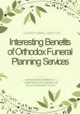 Interesting Benefits of Orthodox Funeral Planning Services - Agape Funeral Services PowerPoint PPT Presentation