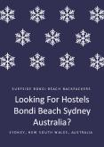 Looking For Hostels Bondi Beach Sydney Australia? PowerPoint PPT Presentation