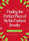 Finding the Perfect Piece of Stylish Fashion Jewelry PowerPoint PPT Presentation