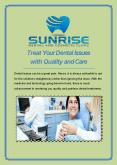 Treat Your Dental Issues with Quality and Care PowerPoint PPT Presentation