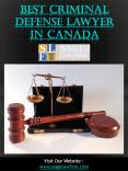 Best Criminal Defense Lawyer In Canada PowerPoint PPT Presentation