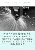 Why You Need To Hire The Steel & Metal Fabrication Experts To Get The Job Done? PowerPoint PPT Presentation