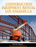 Construction Equipment Rental Los Angeles CA||westcoastequipment.us||1-9512562040 PowerPoint PPT Presentation